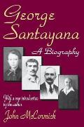 George Santayana: A Biography