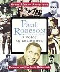 Paul Robeson: A Voice to Remember (Great African Americans)