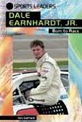 Dale Earnhardt, Jr.: Born to Race