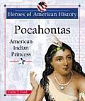 Pocahontas: American Indian Princess