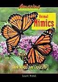 Animal Mimics Look Alikes & Copycats