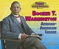 Booker T. Washington: African-American Leader