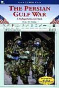 The Persian Gulf War: A Myreportlinks.com Book