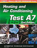 Automobile Test (ASE Test Prep: Automotive Heating and Air Conditioning)