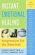 Instant Emotional Healing Acupressure for the Emotions