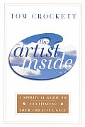 Artist Inside A Spiritual Guide to Cultivating Your Creative Self