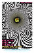 Breaking Open the Head A Psychedelic Journey Into the Heart of Contemporary Shamanism