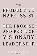 Productive Narcissist The Promise & Pe