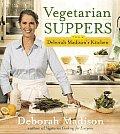 Vegetarian Suppers from Deborah Madisons Kitchen