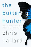 Butterfly Hunter Adventures Of People Wh
