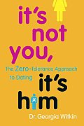 Its Not You Its Him The Zero Tolerance