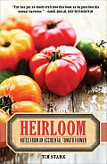 Heirloom Notes from an Accidental Tomato Farmer