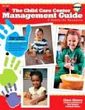 Child Care Center Management Guide Third Edition