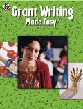 Grant Writing Made Easy (05 Edition)