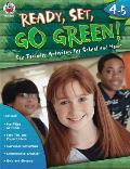 Ready Set Go Green Grades 4 5 Eco Friendly Activities for School & Home