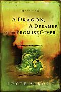 Dragon A Dreamer & The Promise Giver