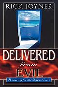 Delivered from Evil Preparing for the Ages to Come