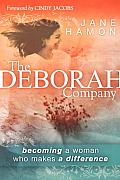 Deborah Company Becoming a Woman Who Makes a Difference