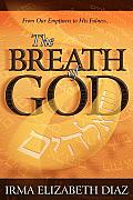 The Breath of God: From Our Emptiness to His Fullness