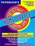 Ultimate Home Office Survival Guide The Only Guide for Both Entrepreneurs & At Home Workers With