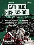 Master the Catholic High School Entrance Exams 2012