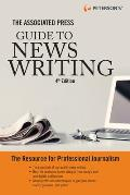 Associated Press Guide to News Writing 2 Edition