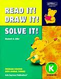 21948 Read It! Draw It! Solve It!: Kindergarten Workbook