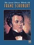 Belwin Classic Edition: The Great Piano Works Series    The Great Piano Works of Franz Schubert