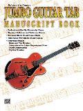 21st Century Jumbo Guitar Tab Manuscript Book