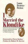 I Married The Klondike