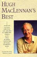 Hugh Maclennans Best