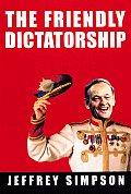 Friendly Dictatorship