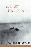 Last Crossing
