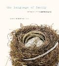 The Language of Family: Stories of Bonds and Belonging