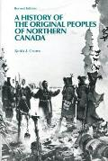 History of the Original Peoples of Northern Canada