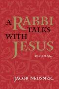 Rabbi Talks With Jesus Revised Edition