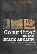 Committed to the State Asylum