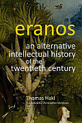 Eranos: An Alternative Intellectual History of the Twentieth Century