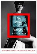 The Perils of Pedagogy