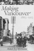 Making Vancouver Class Status & Social Boundaries 1863 1913