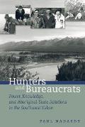 Hunters & Bureaucrats