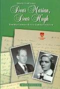 Dear Marian, Dear Hugh: The Maclennan-Engel Correspondence