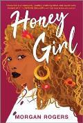 Honey Girl A Novel