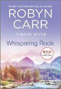 Whispering Rock Virgin River 03