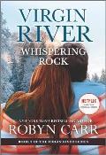 Whispering Rock A Virgin River Novel
