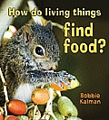 How Do Living Things Find Food