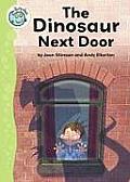 The Dinosaur Next Door