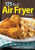 175 Best Air Fryer Recipes