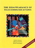 The Disappearance of Telecommunications