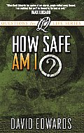How Safe Am I Questions For Life Series